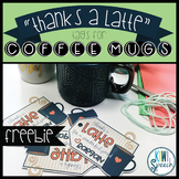 "FREEBIE: ""Thanks a Latte"" Thank You Tags (EDITABLE)"