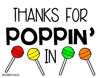 """Thanks for POPPIN' in"" Sign"