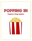 """Thanks for Popping In"" Popcorn Bag Labels"