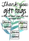 'Thanks for helping me grow!' gift tags