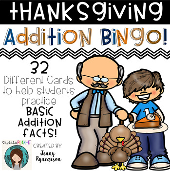 ♦♦♦ Thanksgiving Addition BINGO! ♦♦♦  32 different cards!