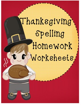 * Thanksgiving and Autumn Spelling Worksheets for homework