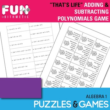 """That's Life!"" Adding and Subtracting Polynomials Game"