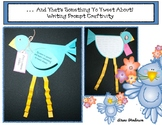 """Free Spring Craft: """"That's Something To TWEET About!"""" Writing Prompt Craftivity"""