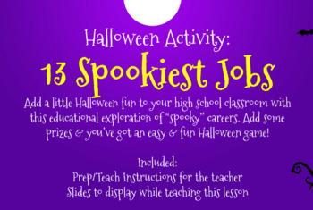 **The 13 Spookiest Careers** High School Halloween Activity