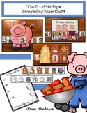 """""""The 3 Little Pigs"""" A Fairy Tale Storytelling Craft for Sequencing & Retelling"""
