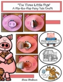 """The 3 Little Pigs"" A Flip-the-Flap Fairy Tale Craft for Sequencing & Retelling"
