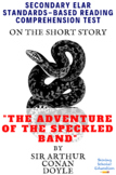 """""""The Adventure of the Speckled Band"""" by Sir Arthur Conan Doyle Reading Test"""