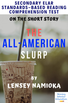 """""""The All-American Slurp"""" Multiple-Choice Reading Comprehension Quiz/Test"""
