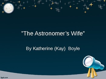 """""""The Astronomer's Wife"""" by Kay Boyle"""
