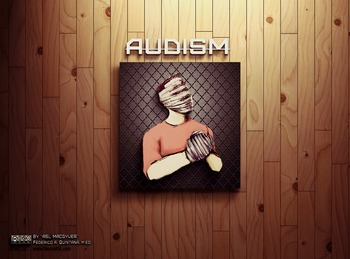 """""""The Audism"""" Poster"""