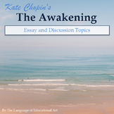 """The Awakening"" Essay Response Questions and Rubric"