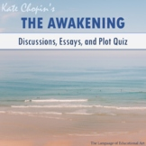 """The Awakening"" Essay Topics, Rubric, and Plot Quiz (Multi"