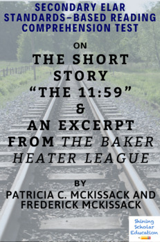 """The Baker Heater League"" Excerpt & ""The 11:59"" by McKissack Reading Test"