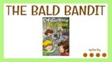 """The Bald Bandit"" Novel Study"
