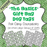 """The Basics"" Gift Bag Dog Tags - for Camp Counselors or La"