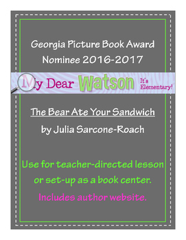 """The Bear Ate Your Sandwich"" - GA Picture Book Award Nominee 2016-2017"