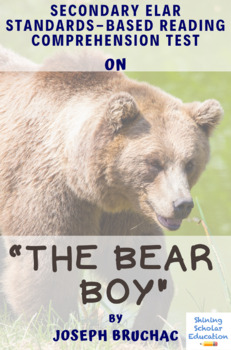 """""""The Bear Boy"""" by Joseph Bruchac Multiple-Choice Reading Comprehension Test"""