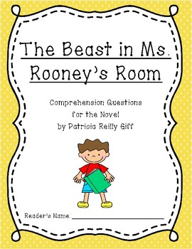 """""""The Beast in Ms. Rooney's Room"""" Comprehension Questions"""