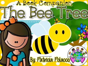 """The Bee Tree""by Patricia Polacco Read Aloud Companion"