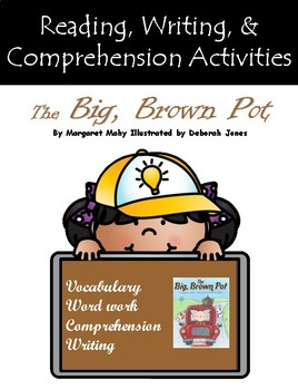 """The Big, Brown Pot"" Guided Reading Program Activities"