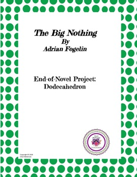 """The Big Nothing"" Dodecahedron Project"