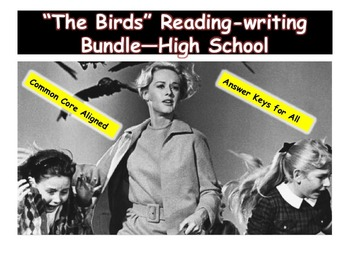 """The Birds"" Reading-writing Bundle—Grades 9-12"