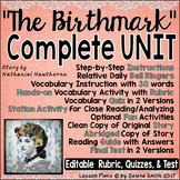 """The Birthmark"" Complete Unit  - Nathaniel Hawthorne"
