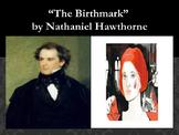 """The Birthmark"" Dark Romanticism Presentation"
