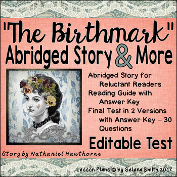 """The Birthmark"" by Nathaniel Hawthorne ABRIDGED Story, Reading Guide, Test"