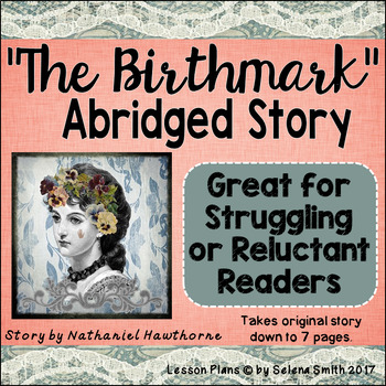 """The Birthmark"" by Nathaniel Hawthorne ABRIDGED Short Story for Easier Reading"