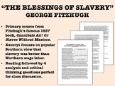 """The Blessings of Slavery"" - George Fitzhugh - USH/APUSH"