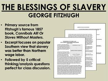"""The Blessings of Slavery"" - George Fitzhugh - USH/APUSH"