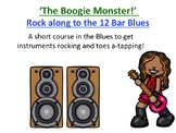'The Boogie Monster' - Rock Along To The 12 Bar Blues