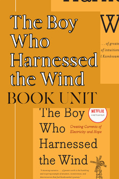 """The Boy Who Harnessed the Wind"" Novel Unit"