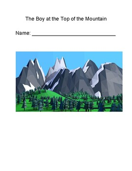 """The Boy at the Top of the Mountain"" Chapter-by-Chapter Comprehension Questions"