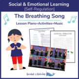 """The Breathing Song"" SEL-Lesson Bundle"