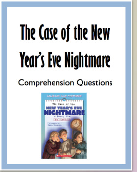 """The Case of the New Year's Eve Nightmare"" Chapter Questions"