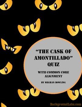"""The Cask of Amontillado""  Higher Order Thinking Quiz"