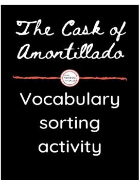 """The Cask of Amontillado"" Vocabulary Sort"