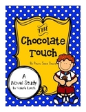 """""""The Chocolate Touch"""" Novel Study"""