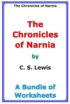 """""""The Chronicles of Narnia"""" - A Bundle of Worksheets"""