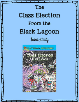 """""""The Class Election from the Black Lagoon"""" by Mike Thaler Book Study"""