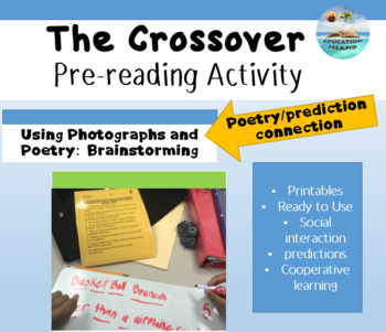 """""""The Crossover"""" by, Kwame Alexander - Pre-reading, social interaction lesson"""
