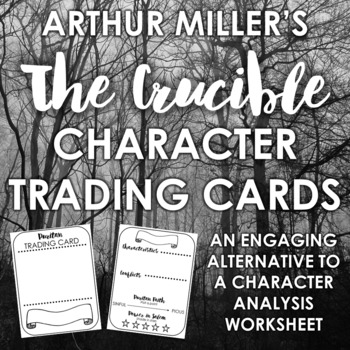 """The Crucible"" Character Trading Cards: Engaging Alternative to Character Chart"