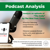 """The Daily"" Podcast Analysis Worksheet"