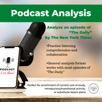 """""""The Daily"""" Podcast Analysis Worksheet"""