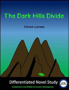 """The Dark Hills Divide"" Novel Study"