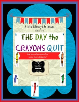 """The Day the Crayons Quit"" Christian Preschool Lesson"