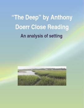 """The Deep"" Close Reading"